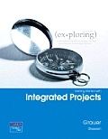 Exploring Getting Started With Integrated Projects (2ND 08 Edition)