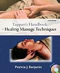 Tappan's Handbook of Healing Massage Techniques -with 2 DVD's (5TH 10 Edition)