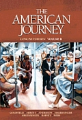 American Journey, Concise Edition, The, Volume II