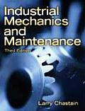 Industrial Mechanics and Maintenance (3RD 08 Edition)