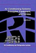 Air Conditioning Systems :  Principles, Equipment, and Service (01 Edition)