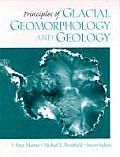 Principles of Glacial Geomorphology & Geology