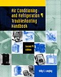 Air Conditioning and Refrigeration Troubleshooting Handbook (2ND 03 Edition)
