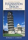 Foundation Design Principles & Pract 2ND Edition