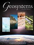 Geosystems An Introduction to Physical Geography With CDROM & Access Code
