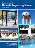 Fundamentals of Hydraulic Engineering Systems (4TH 10 Edition)