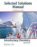 Introductory Chemistry -select. Solution Manual (3RD 09 - Old Edition)