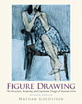 Figure Drawing: Structural Anatomy and Expressive Design of the Human Form (7TH 10 Edition)