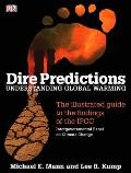 Dire Predictions : Understanding Global Warming (09 Edition) Cover