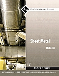 Sheet Metal Level 1 Trainee Guide (3RD 08 Edition)