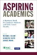 Aspiring Academics: A Resource Book for Graduate Students and Early Career Faculty