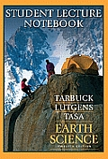 Earth Science: Student Lecture Notebook (12TH 09 Edition)