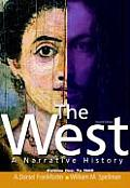 West: a Narrative History, Volume 1: To 1600 -text Only (2ND 09 - Old Edition)