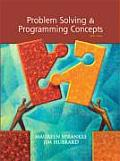 Problem Solving and Programming Concepts (8TH 09 - Old Edition)