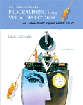Introduction to Programming Using Visual Basic 2008 7th Edition