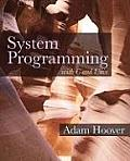 System Programming With C and Unix (10 Edition)