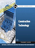 Construction Technology Trainee Guide (3RD 09 Edition)