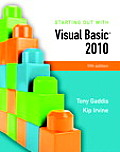 Starting Out with Visual Basic 2010 5th Edition