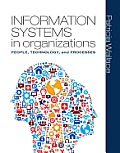 Information Systems in Organizations (13 Edition) Cover