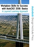 Workplace Skills for Success AutoCAD(R) 2008 Basics