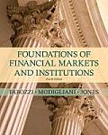 Foundations of Markets and Institutions (4TH 10 Edition)