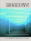 Sources and Control of Air Pollution (99 Edition)