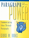 Paragraph Power : Communicating Ideas Trough Paragraphs (2ND 99 Edition)