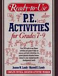 Ready to Use Physical Education Activities for Grades 7 9 Complete Physical Education Activities Program