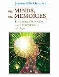 Our Minds Our Memories (11 Edition)