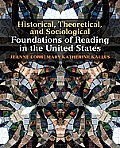 Historical, Theoretical, and Sociological Foundations of Reading in the United States (11 Edition)