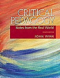 Critical Pedagogy Notes from the Real World 4th edition