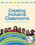 Creating Inclusive Classrooms: Effective and Reflective Practices (Myeducationlab)
