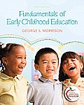 Fundamentals of Early Childhood Education (6TH 11 - Old Edition)