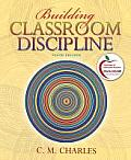 Building Classroom Discipline (Myeducationlab) Cover