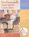 Developmentally Appropriate Curriculum: Best Practices in Early Childhood Education (Myeducationlab) Cover