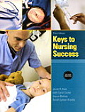 Keys To Nursing Success (Rev 10 Edition)
