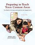 Preparing to Teach Texas Content Areas The Texes EC 6 Generalist & the ESL Supplement