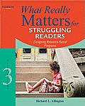What Really Matters for Struggling Readers Designing Research Based Programs