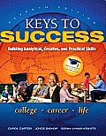 Keys To Success: Building Analytical, Creative and Practical Skills (7TH 12 - Old Edition)