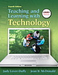 Teaching and Learning with Technology [With Myeducationkit]