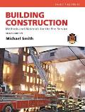 Building Construction: Methods and Materials for the Fire Service (Myfirekit)