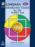 Longman Introductory Course for the TOEFL(R) Test: Ibt (Student Book with CD-ROM, Without Answer Key) (Requires Audio CDs), 2e