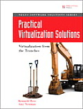 Practical Virtualization Solutions: Virtualization from the Trenches (Negus Live Linux)