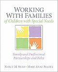 Working with Families of Children with Special Needs Family & Professional Partnerships & Roles