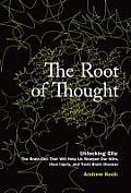 Root Of Thought Unlocking Glia The Brain Cell That Will Help Us Sharpen Our Wits Heal Injury & Treat Brain Disease