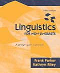 Linguistics for Non Linguists A Primer with Exercises With CDROM
