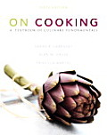 On Cooking A Textbook of Culinary Fundamentals 5th Edition