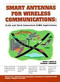 Smart Antennas for Wireless Communications: Is-95 and Third Generation Cdma Applications (Prentice Hall Communications Engineering and Emerging Technologies)