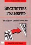 Securities Transfer: Principles and Procedures