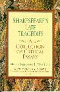 Shakespeare's Late Tragedies: A Collection of Critical Essays